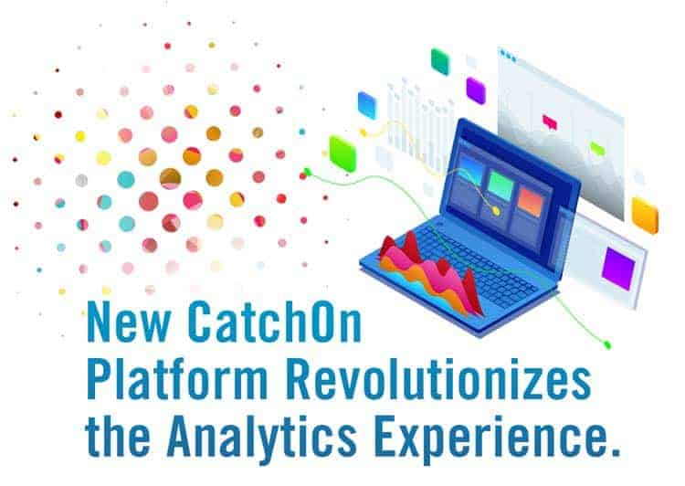 New CatchOn Platform Revolutionizes the Analytics Experience