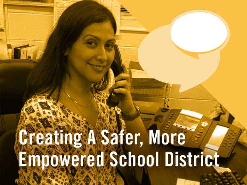 Creating a safer more empowered school district